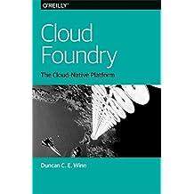 Cloud Foundry: The Cloud-Native Platform (English Edition)