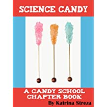 Science Candy (Candy School) (English Edition)