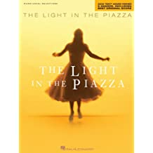 The Light in the Piazza Songbook: 2005 Tony  Award Winner for 6 Awards, including Best Original Score (English Edition)
