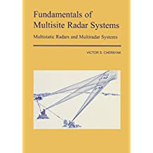 Fundamentals of Multisite Radar Systems: Multistatic Radars and Multistatic Radar Systems (English Edition)