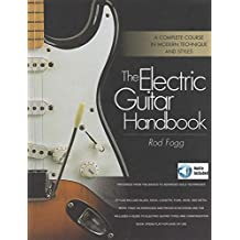 The Electric Guitar Handbook: A Complete Course in Modern Technique and Styles (English Edition)