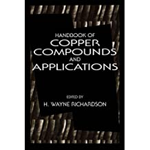 Handbook of Copper Compounds and Applications (English Edition)