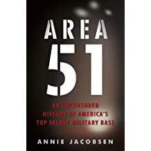 Area 51: An Uncensored History of America's Top Secret Military Base (English Edition)