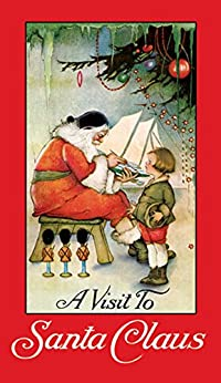 """A Visit to Santa Claus (Dover Children's Classics) (English Edition)"",作者:[Price, Margaret Evans]"