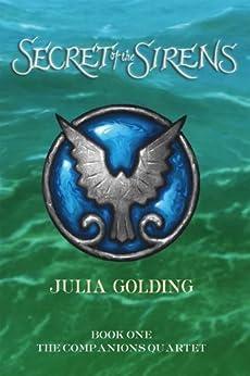 """Secret Of The Sirens (Companions Quartet Book 1) (English Edition)"",作者:[Golding, Julia]"