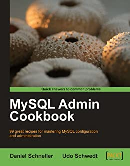 """MySQL Admin Cookbook (English Edition)"",作者:[Schneller, Daniel, Schwedt, Udo]"