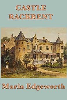 """Castle Rackrent (Unabridged Start Publishing LLC) (English Edition)"",作者:[Edgeworth,  Maria]"