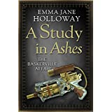 A Study in Ashes (The Baskerville Affair) (English Edition)