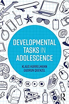 """Developmental Tasks in Adolescence (English Edition)"",作者:[Klaus Hurrelmann, Gudrun Quenzel]"