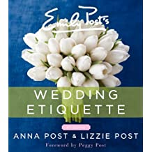 Emily Post's Wedding Etiquette, 6e (English Edition)