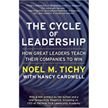 The Cycle of Leadership: How Great Leaders Teach Their Companies to Win (English Edition)
