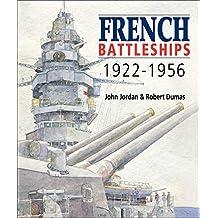 French Battleships 1922-1956 (English Edition)