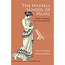 The Haskell School of Music: From Signals to Symphonies (English Edition)