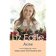 Acne: How to keep clear and healthy skin (Wellbeing Quick Guides) (English Edition)