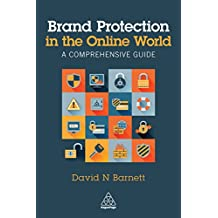 Brand Protection in the Online World: A Comprehensive Guide (English Edition)