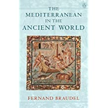 The Mediterranean in the Ancient World (English Edition)