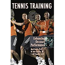 Tennis Training: Enhancing On-court Performance (English Edition)