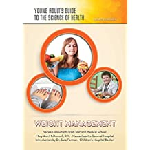 Weight Management (Young Adult's Guide to the Science of He) (English Edition)