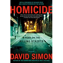 Homicide: A Year on the Killing Streets (English Edition)