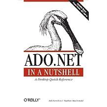 ADO.NET in a Nutshell (In a Nutshell (O'Reilly)) (English Edition)