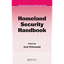 Homeland Security Handbook (Public Administration and Public Policy 139) (English Edition)