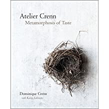 Atelier Crenn: Metamorphosis of Taste (English Edition)