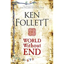 World Without End (The Kingsbridge Novels) (English Edition)