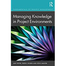 Managing Knowledge in Project Environments (Fundamentals of Project Management) (English Edition)