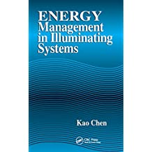 Energy Management in Illuminating Systems (English Edition)