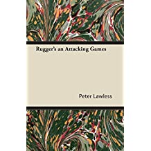 Rugger's an Attacking Games (English Edition)