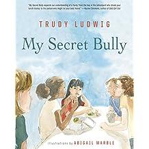 My Secret Bully (English Edition)