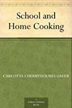 School and Home Cooking (English Edition)