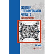 Design of Electromechanical Products: A Systems Approach (English Edition)