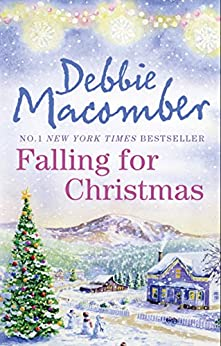 """Falling for Christmas: A Cedar Cove Christmas / Call Me Mrs. Miracle (English Edition)"",作者:[Debbie Macomber]"