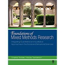Foundations of Mixed Methods Research: Integrating Quantitative and Qualitative Approaches in the Social and Behavioral Sciences (English Edition)