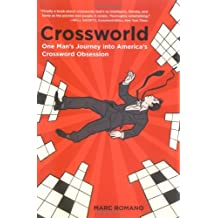 Crossworld: One Man's Journey into America's Crossword Obsession (English Edition)