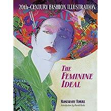 20th-Century Fashion Illustration: The Feminine Ideal (Dover Fashion and Costumes) (English Edition)