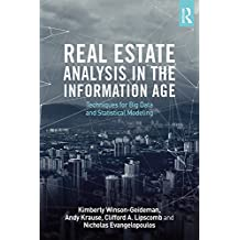 Real Estate Analysis in the Information Age: Techniques for Big Data and Statistical Modeling (English Edition)