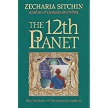 The 12th Planet (Book I): The First Book of the Earth Chronicles (English Edition)