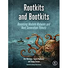 Rootkits and Bootkits: Reversing Modern Malware and Next Generation Threats (English Edition)