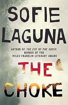 """The Choke (English Edition)"",作者:[Sofie Laguna]"