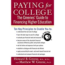 Paying for College: The Greenes' Guide to Financing Higher Education (English Edition)