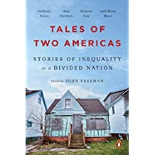 Tales of Two Americas: Stories of Inequality in a Divided Nation (English Edition)