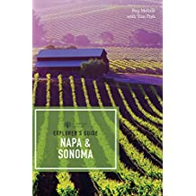 Explorer's Guide Napa & Sonoma (11th Edition)  (Explorer's Complete) (English Edition)