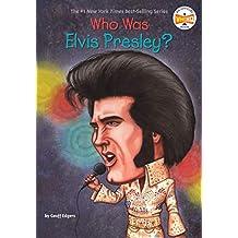 Who Was Elvis Presley? (Who Was?) (English Edition)