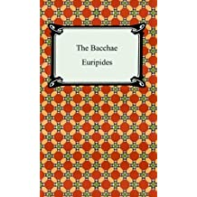 The Bacchae (English Edition)
