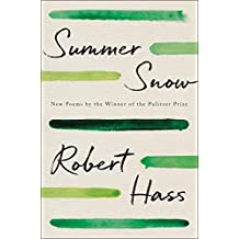 Summer Snow: New Poems (English Edition)
