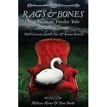 Rags & Bones (English Edition)