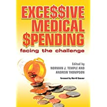 Excessive Medical Spending: Facing the Challenge (English Edition)