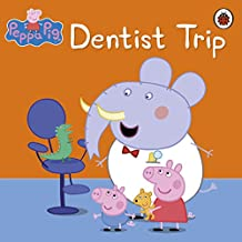 Peppa Pig: Dentist Trip (English Edition)